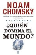¿QUIEN DOMINA EL MUNDO? - 9788466659888 - NOAM CHOMSKY