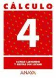 CALCULO 4: SUMAS LLEVANDO Y RESTAS SIN LLEVAR - 9788466715188 - VV.AA.