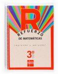 REFUERZO MATEMATICAS APRENDE Y APRUEBA 3º ESO - 9788467512588 - VV.AA.