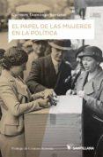 EL PAPEL DE LAS MUJERES EN LA POLÍTICA - 9788468046488 - CARMEN DOMINGO SORIANO
