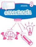 CALIGRAFÍA 8. 4º EDUCACION PRIMARIA - 9788469831588 - VV.AA.
