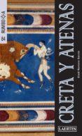 CRETA Y ATENAS 2013 (RUMBO A) - 9788475849188 - ELADI ROMERO GARCIA
