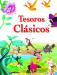 TESOROS CLASICOS - 9788476308288 - VV.AA.
