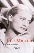 LEE MILLER - 9788477651888 - MARC LAMBRON