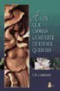A LOS QUE LLORAN LA MUERTE DE UN SER QUERIDO (2ª ED) - 9788478083688 - C.W. LEADBEATER