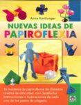 NUEVAS IDEAS DE PAPIROFLEXIA - 9788479029388 - ANNA KASTLUNGER