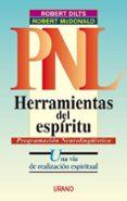HERRAMIENTAS DEL ESPIRITU: UNA VIA DE REALIZACION ESPIRITUAL - 9788479533588 - ROBERT DILTS