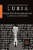pequeño libro de una gran memoria: la mente de un mnemonista-alexander romanovich luria-9788483671788