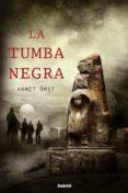 LA TUMBA NEGRA - 9788489367388 - AHMET UMIT