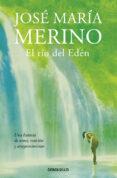 el río del edén-jose maria merino-9788490626788