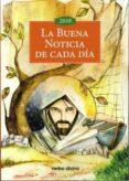 LA BUENA NOTICIA DE CADA DIA 2018 (LETRA PEQUEÑA) - 9788490733288 - VV.AA.
