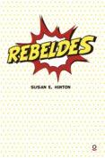 REBELDES - 9788491221388 - SUSAN E. HINTON