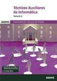 TECNICOS AUXILIARES DE INFORMATICA TEMARIO 1 - 9788491474388 - VV.AA.