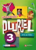 PLURIEL 3 LIVRE DE ELEVE 3º ESO - 9788492729388 - VV.AA.