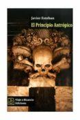 EL PRINCIPIO ANTROPICO - 9788493621988 - JAVIER ESTEBAN