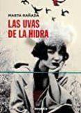 LA UVAS DE LA HIDRA - 9788494430688 - MARTA RAÑADA