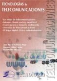 TECNOLOGIAS DE TELECOMUNICACIONES - 9788496300088 - JOSE MANUEL HUIDOBRO