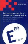 LAS TERCERAS VIAS DE LA DEMOCRACIA ECONOMICA - 9788496611788 - JOAN PAREDES HERNANDEZ