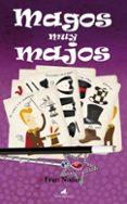 MAGOS MUY MAJOS - 9788496947788 - FRAN NUÑO