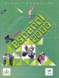 NUEVO ESPAÑOL 2000 SUPERIOR - 9788497783088 - JESUS SANCHEZ