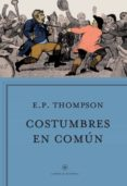 costumbres en comun-e.p. thompson-9788498929188