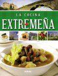 UN VIAJE POR LA COCINA EXTREMEÑA - 9788499282688 - VV.AA.