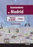 TECNICOS DE GESTION DEL AYUNTAMIENTO DE MADRID: TEMARIO 2 - 9788499439488 - VV.AA.