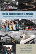Descarga de audiolibros en alemán GESTÃO DO CONHECIMENTO & INOVAÇÃO PDF PDB de RUBENS CIESLAK, RODRIGO MOREIRA CASAGRANDE, GISLAINE MARTINELLI BANISKI 9788546219988