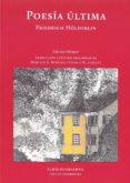 POESIA ULTIMA (ED. BILINGÜE) - 9789873761188 - FRIEDRICH HOLDERLIN