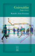 Descargar el libro de texto gratuito en pdf. GUIRNALDAS (BAJO TIERRA) (Literatura española)