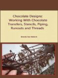 CHOCOLATE DESIGNS (EBOOK) - cdlxi00353188 - BRENDA VAN NIEKERK