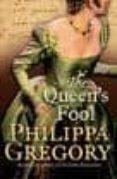 THE QUEEN S FOOL - 9780007147298 - PHILIPPA GREGORY