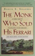 THE MONK WHO SOLD HIS FERRARI - 9780061125898 - ROBIN S. SHARMA