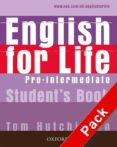 ENGLISH FOR LIFE PRE-INTERMEDIATE: STUDENT S BOOK WITH MULTIROM P ACK - 9780194307598 - TOM HUTCHINSON