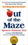 OUT OF THE MAZE - 9780525537298 - SPENCER JOHNSON