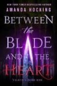 between the blade and the heart-amanda hocking-9781250084798