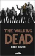 THE WALKING DEAD BOOK 7 - 9781607064398 - ROBERT KIRKMAN