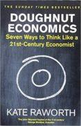 doughnut economics: seven ways to think like a 21st-century economist-kate raworth-9781847941398