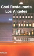 COOL RESTAURANTS LOS ANGELES - 9783823845898 - KARIN MAHLE