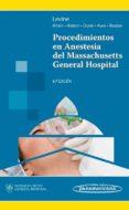 PROCEDIMIENTOS EN ANESTESIA DEL MASSACHUSETTS GENERAL HOSPITAL - 9786077743798 - WILTON C. LEVINE
