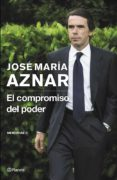 EL COMPROMISO DEL PODER - 9788408121398 - JOSE MARIA AZNAR