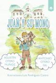 Descargar Ibooks para Mac JUAN Y SU MONO 9788413388298