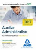 AUXILIAR ADMINISTRATIVO DEL SERVICIO EXTREMEÑO DE SALUD (SES). TEMARIO ESPECÍFICO VOLUMEN 2 - 9788414210598 - VV.AA.