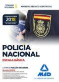 POLICÍA NACIONAL ESCALA BÁSICA: TEMARIO VOL. 3 MATERIAS TÉCNICO- CIENTÍFICAS - 9788414214398 - VV.AA.