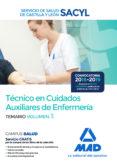 TECNICO EN CUIDADOS AUXILIARES DE ENFERMERIA DEL SERVICIO DE SALUD DE CASTILLA Y LEON (SACYL): TEMARIO (VOL. 3) - 9788414222898 - VV.AA.