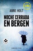 NOCHE CERRADA EN BERGEN - 9788416240098 - ANNE HOLT