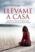 LLEVAME A CASA - 9788416550098 - DANIELA SACERDOTI