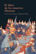 EL LIBRO DE LOS MUERTOS TIBETANO - 9788416749898 - ANONIMO