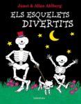 els esquelets divertits (catalan)-allan ahlberg-9788416804498