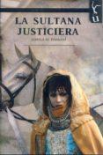 LA SULTANA JUSTICIERA - 9788416967698 - JAMILA AL HASSANI